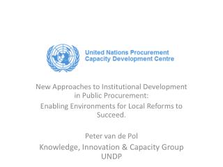 New Approaches to Institutional Development in Public Procurement: