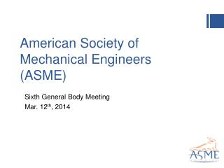 American Society of Mechanical Engineers (ASME)