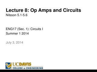 Lecture 8: Op Amps and Circuits Nilsson 5.1-5.6