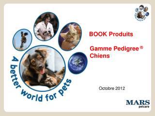 BOOK Produits Gamme Pedigree  ® Chiens