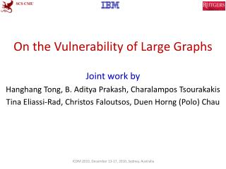 On the Vulnerability of Large Graphs