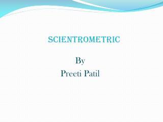 SCIENTROMETRIC