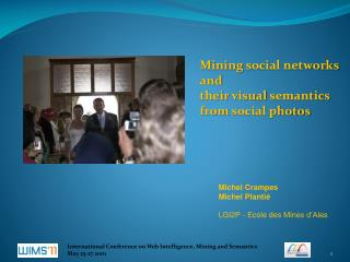 Mining  social networks and  their visual semantics from social photos