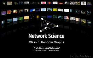 Class 3: Random Graphs