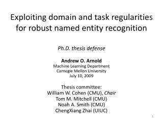 Exploiting domain and task regularities for robust named entity recognition