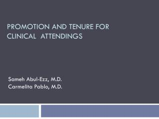PROMOTION AND TENURE FOR  CLINICAL  ATTENDINGS