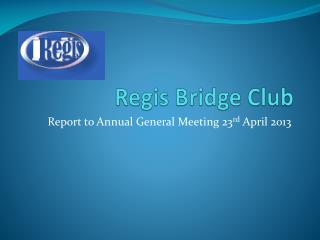 Regis Bridge Club