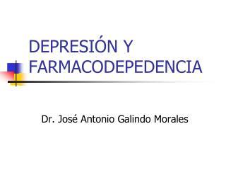 DEPRESI N Y FARMACODEPEDENCIA