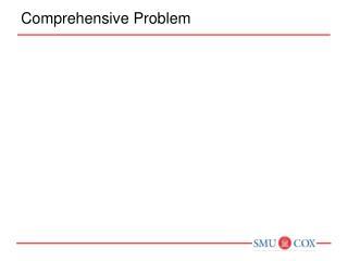 Comprehensive Problem