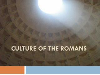 Culture of the romans