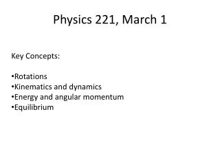 Physics 221, March 1