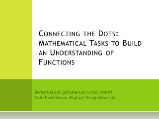 Connecting the Dots: Mathematical Tasks to Build an Understanding of Functions
