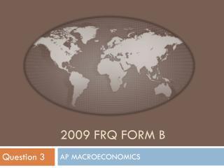2009 FRQ FORM B
