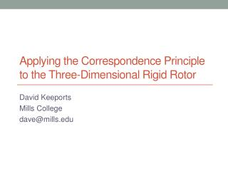 Applying the Correspondence Principle  to the Three-Dimensional Rigid Rotor