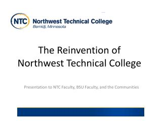 The Reinvention of Northwest Technical  College