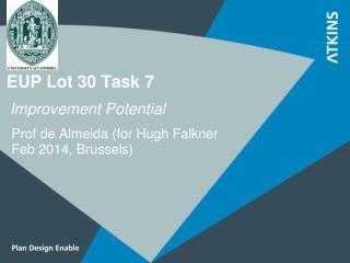 EUP Lot 30 Task 7