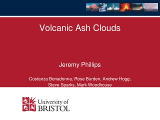 Volcanic Ash Clouds Jeremy Phillips Costanza Bonadonna , Rose Burden, Andrew Hogg,