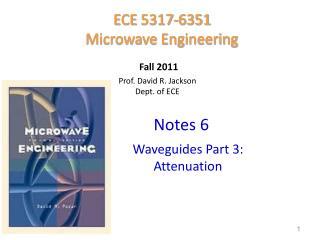 Prof. David R. Jackson Dept. of ECE