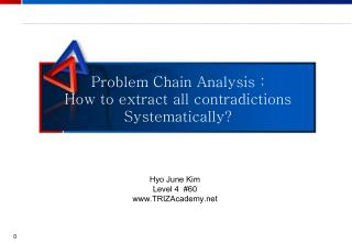 Problem Chain Analysis : How to extract all contradictions Systematically?