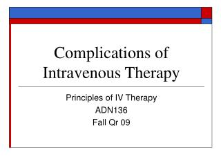 Complications of Intravenous Therapy