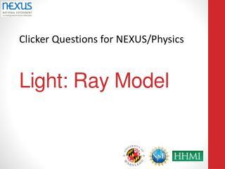 Light: Ray Model