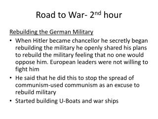 Road to War- 2 nd  hour