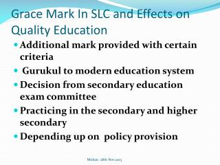 Grace Mark In SLC and Effects on Quality Education
