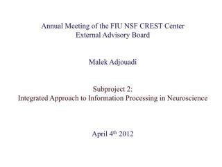 Annual Meeting of the FIU NSF CREST Center  External Advisory Board Malek Adjouadi Subproject 2: