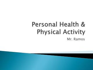 Personal Health & Physical Activity