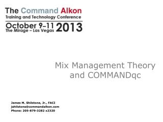 Mix  Management  Theory and  COMMANDqc