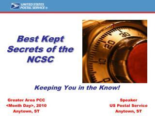 Best Kept Secrets of the NCSC