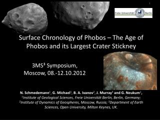 Surface Chronology of  Phobos  – The Age of  Phobos  and its Largest Crater Stickney