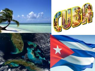 What do you notice about  Cuba�s location?