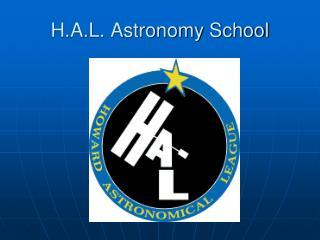 H.A.L. Astronomy School