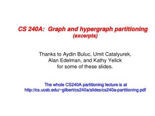 CS 240A:  Graph and hypergraph partitioning