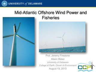 Mid- Atlantic Offshore Wind Power and Fisheries