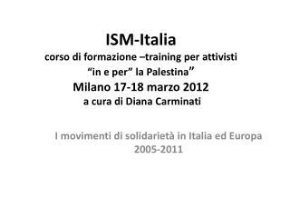 I movimenti di solidarietà in Italia ed Europa 2005-2011