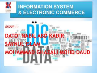 INFORMATION SYSTEM  & ELECTRONIC COMMERCE