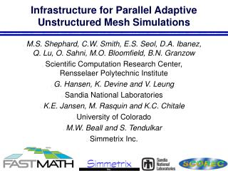 Infrastructure for Parallel Adaptive Unstructured Mesh Simulations