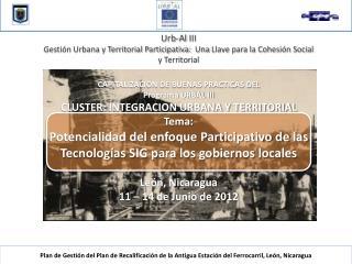 Plan de Gestión del Plan de Recalificación de la Antigua Estación del Ferrocarril, León, Nicaragua