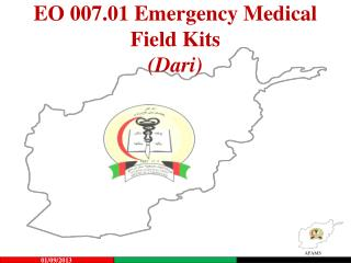 EO  007.01  Emergency Medical   Field Kits (Dari)