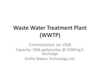 Waste Water Treatment Plant (WWTP)
