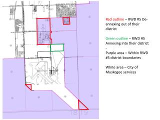 Red outline  �  RWD  #5 De-annexing out of their district