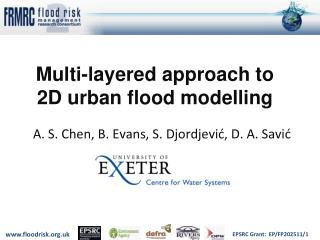 Multi-layered approach to 2D urban flood modelling