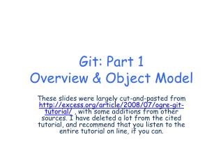 Git : Part 1 Overview & Object Model