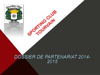 SPORTING CLUB TOURVAIN