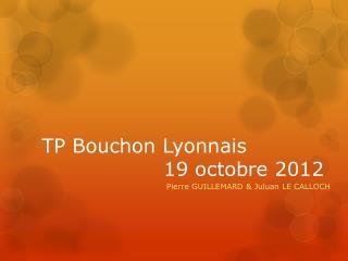 TP Bouchon Lyonnais 19 octobre 2012