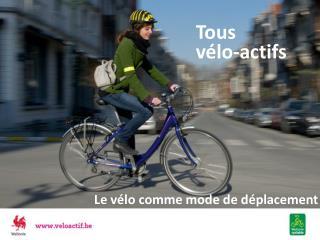 Tous vélo-actifs