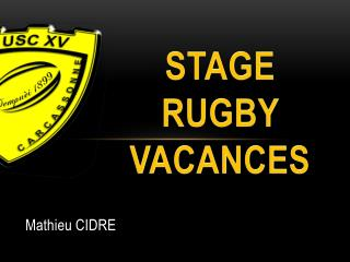 Stage  rugby vacances
