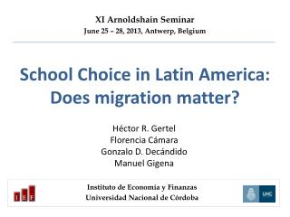 School Choice in Latin America: Does migration matter?